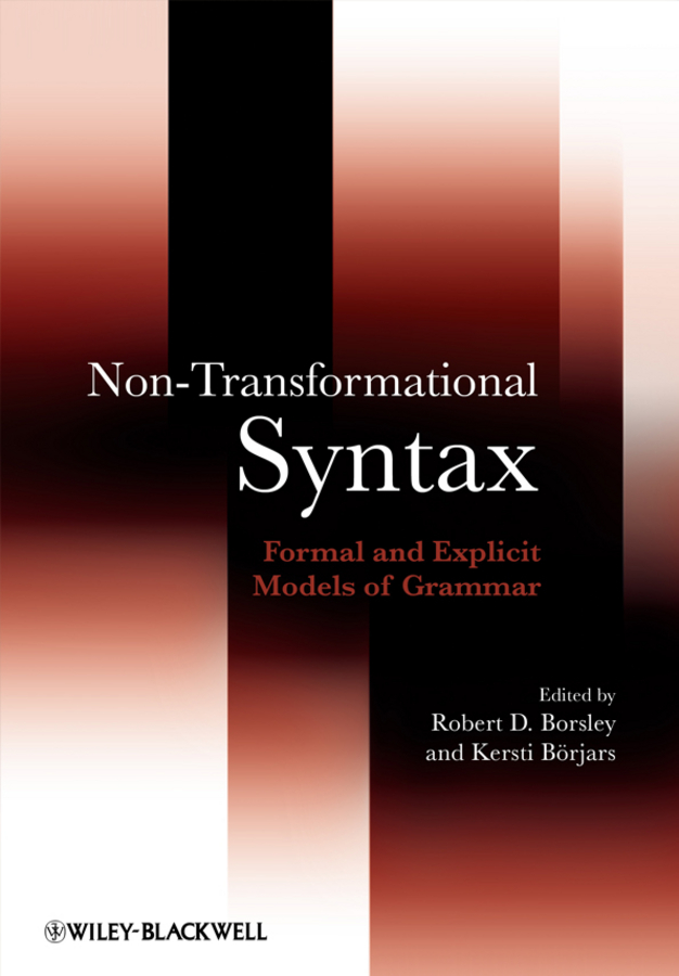 Borsley Robert Non-Transformational Syntax. Formal and Explicit Models of Grammar transformational leadership and eemployees behaviour