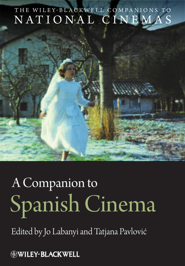 Pavlovic Tatjana A Companion to Spanish Cinema pavlovic tatjana a companion to spanish cinema