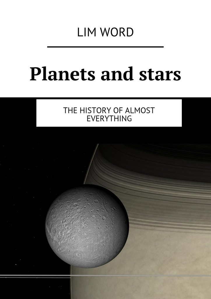 Lim Word Planets and stars. The History of almost Everything nature guide stars and planets