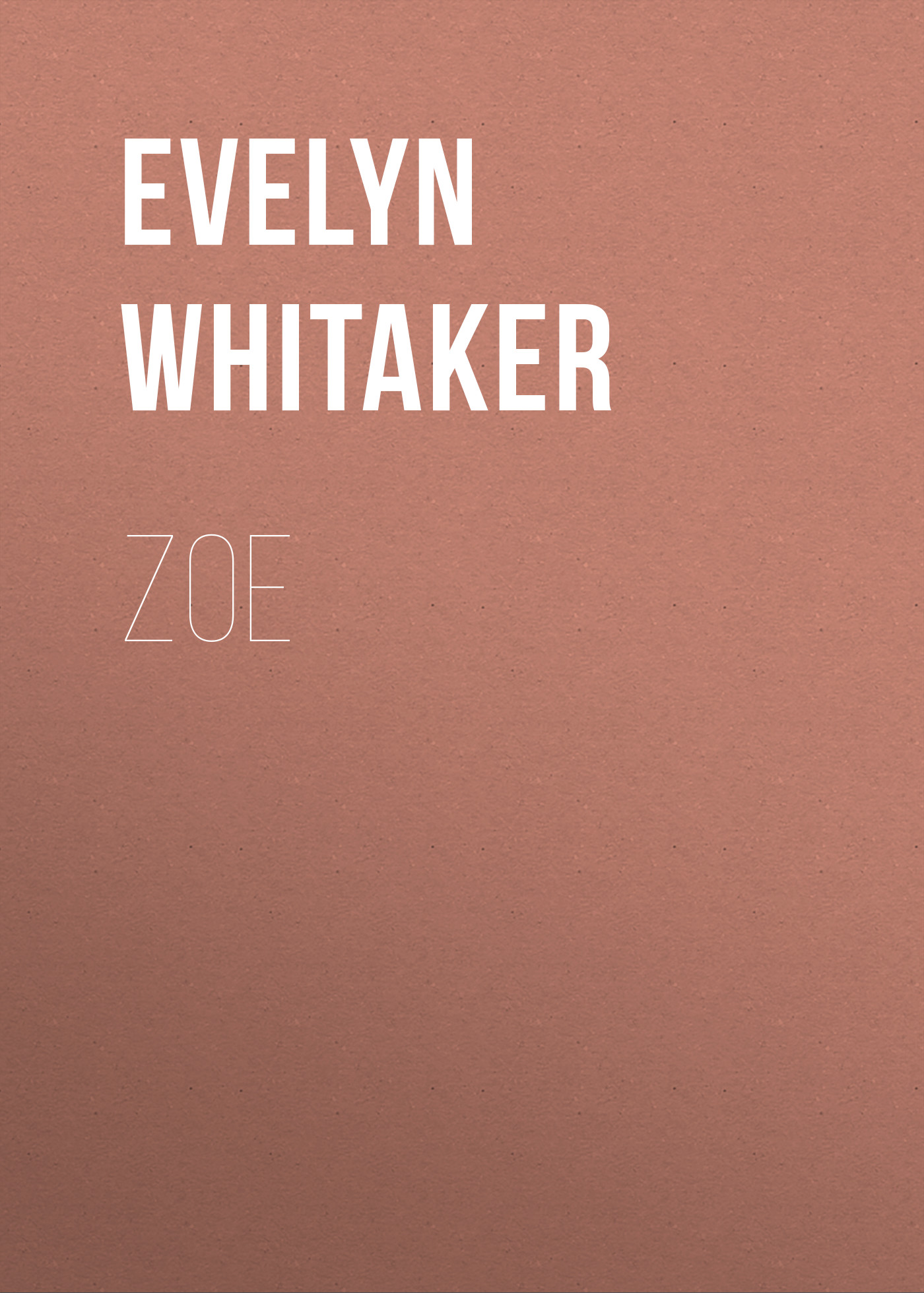 Evelyn Whitaker Zoe evelyn underhill mysticism