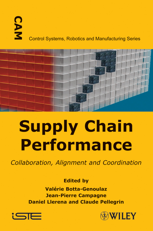 Jean-Pierre Campagne Supply Chain Performance. Collaboration, Alignment, and Coordination купить недорого в Москве
