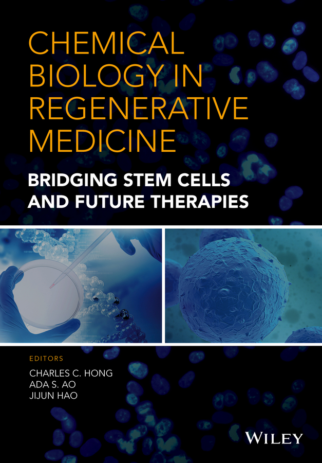 Jijun Hao Chemical Biology in Regenerative Medicine. Bridging Stem Cells and Future Therapies mccollum elmer verner a text book of organic chemistr for students of medicine and biology
