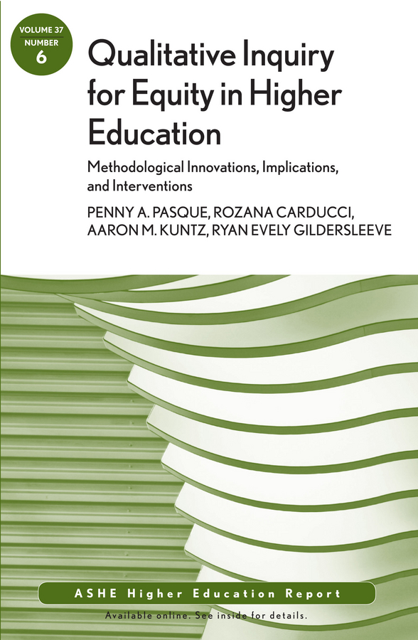 Rozana Carducci Qualitative Inquiry for Equity in Higher Education: Methodological Innovations, Implications, and Interventions. AEHE, Volume 37, Number 6 benchmarking for quality management in nepalese higher education