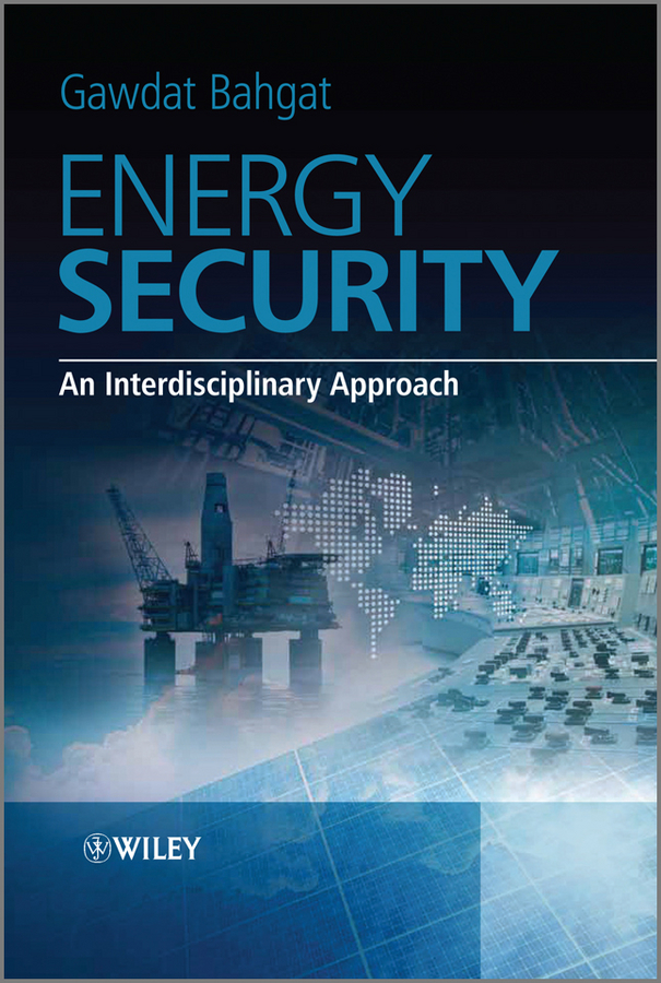 Gawdat Bahgat Energy Security. An Interdisciplinary Approach cosmopolitanism and international relations theory
