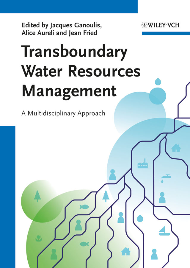 Jacques Ganoulis Transboundary Water Resources Management. A Multidisciplinary Approach все цены