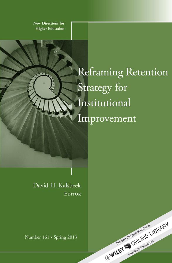 Фото - David Kalsbeek H. Reframing Retention Strategy for Institutional Improvement. New Directions for Higher Education, Number 161 jody lynn nye higher mythology