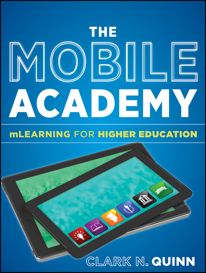 цены Clark Quinn N. The Mobile Academy. mLearning for Higher Education