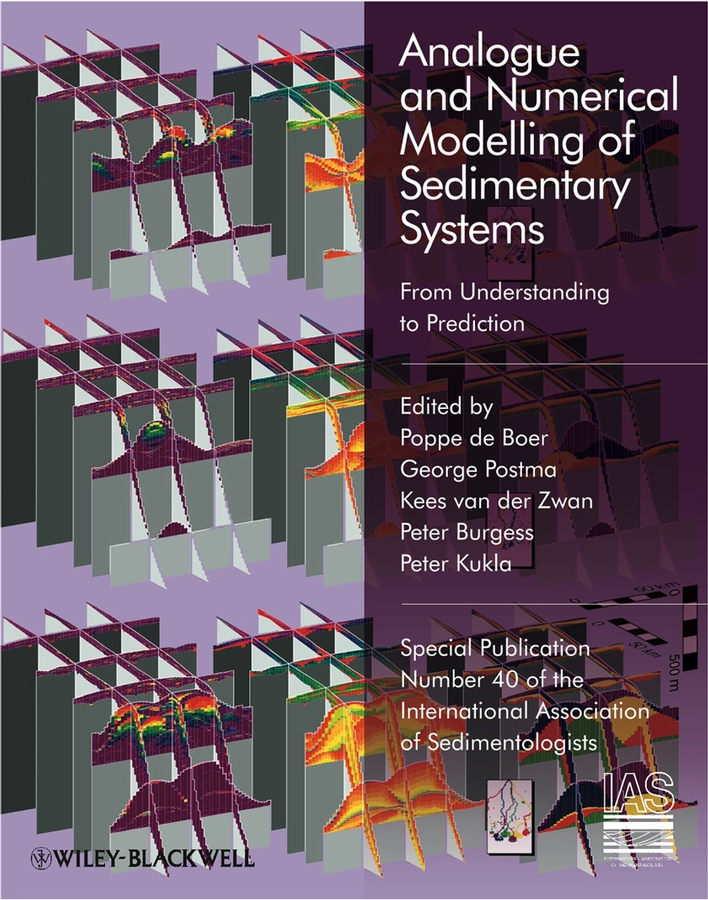 Peter Burgess Analogue and Numerical Modelling of Sedimentary Systems. From Understanding to Prediction (Special Publication 40 of the IAS) abdelkrim benchaib advanced control of ac dc power networks system of systems approach based on spatio temporal scales