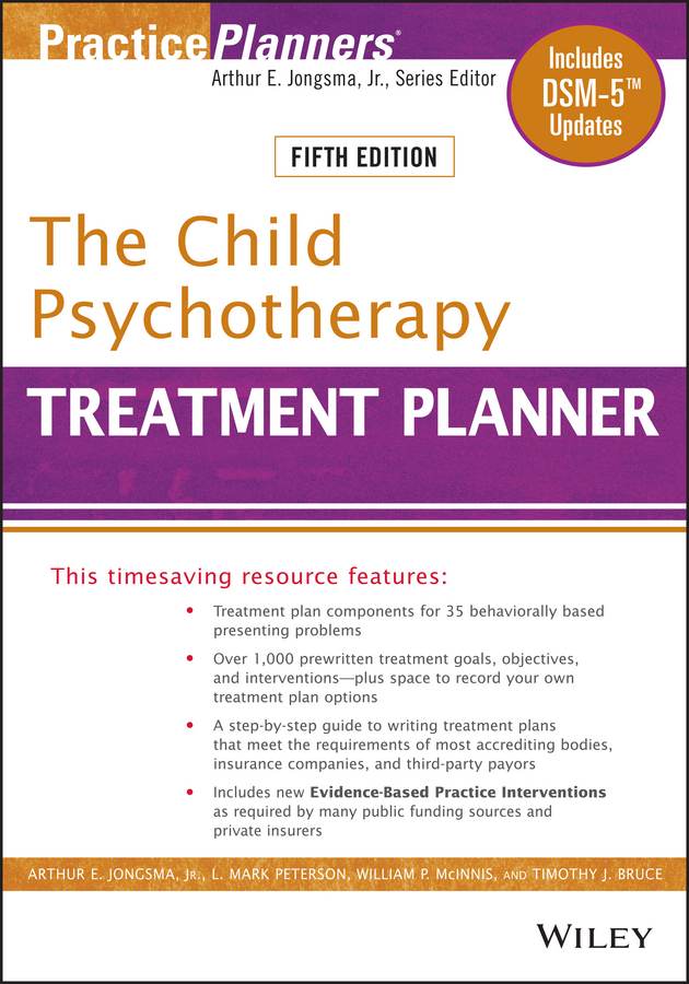 Timothy Bruce J. The Child Psychotherapy Treatment Planner. Includes DSM-5 Updates