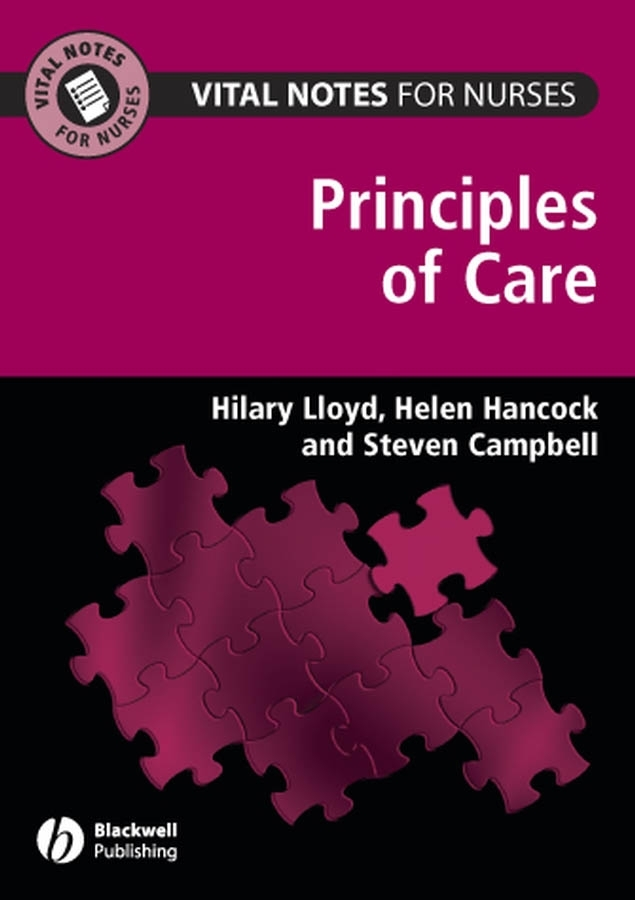 Steven Campbell Vital Notes for Nurses. Principles of Care все цены