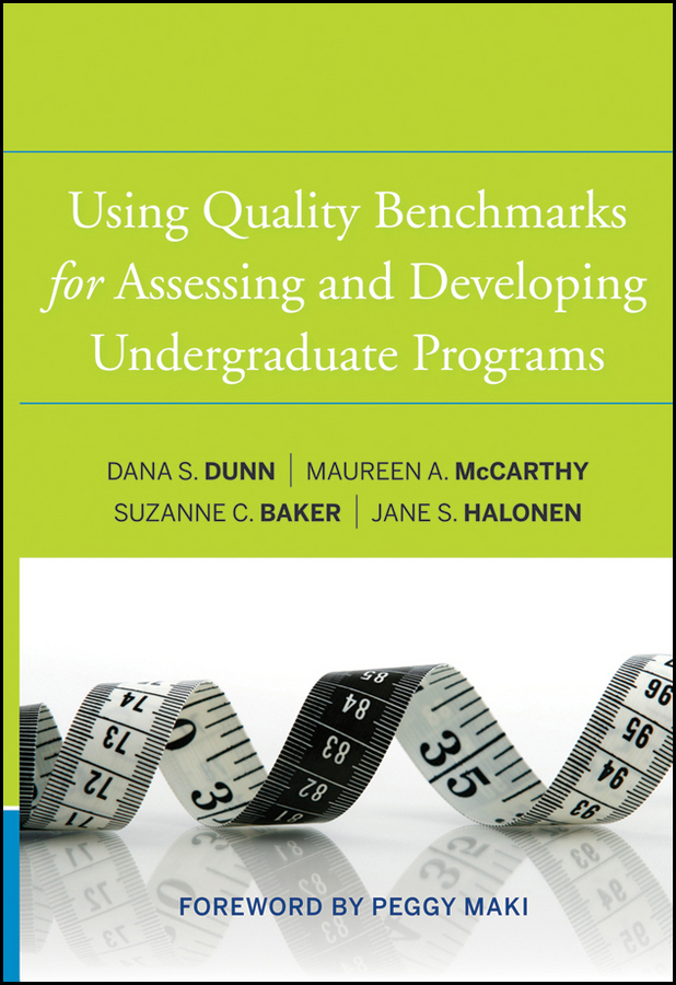 Maureen McCarthy A. Using Quality Benchmarks for Assessing and Developing Undergraduate Programs