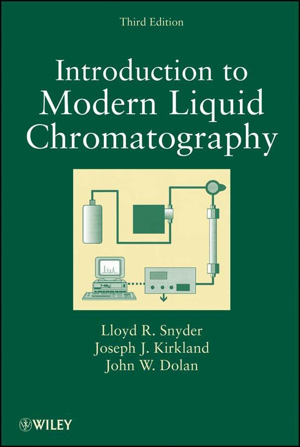 Lloyd Snyder R. Introduction to Modern Liquid Chromatography bhattacharyya lokesh applications of ion chromatography in the analysis of pharmaceutical and biological products