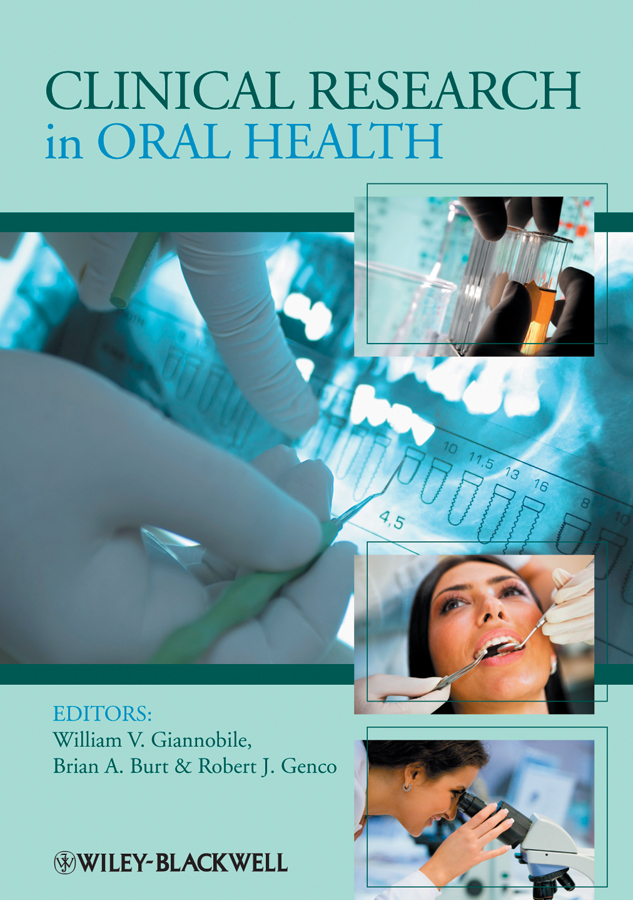 Brian Burt A. Clinical Research in Oral Health