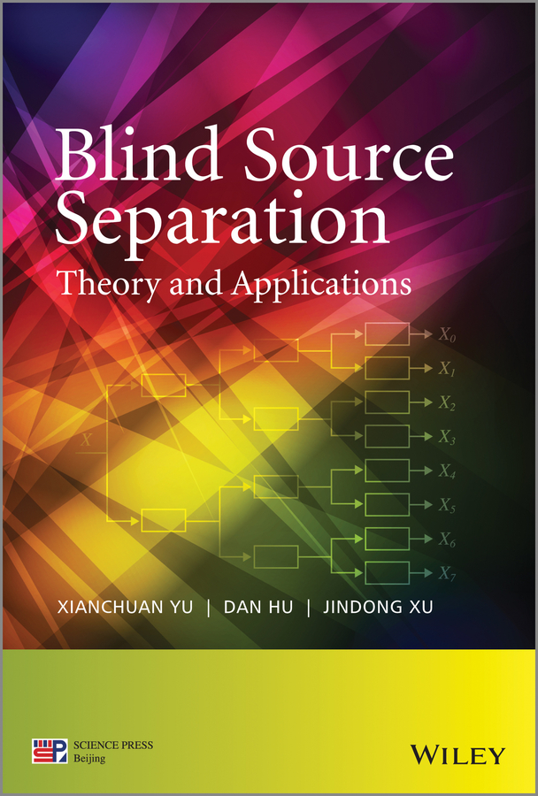 Xianchuan Yu Blind Source Separation. Theory and Applications extraction of single class from remote sensing image using wavelet