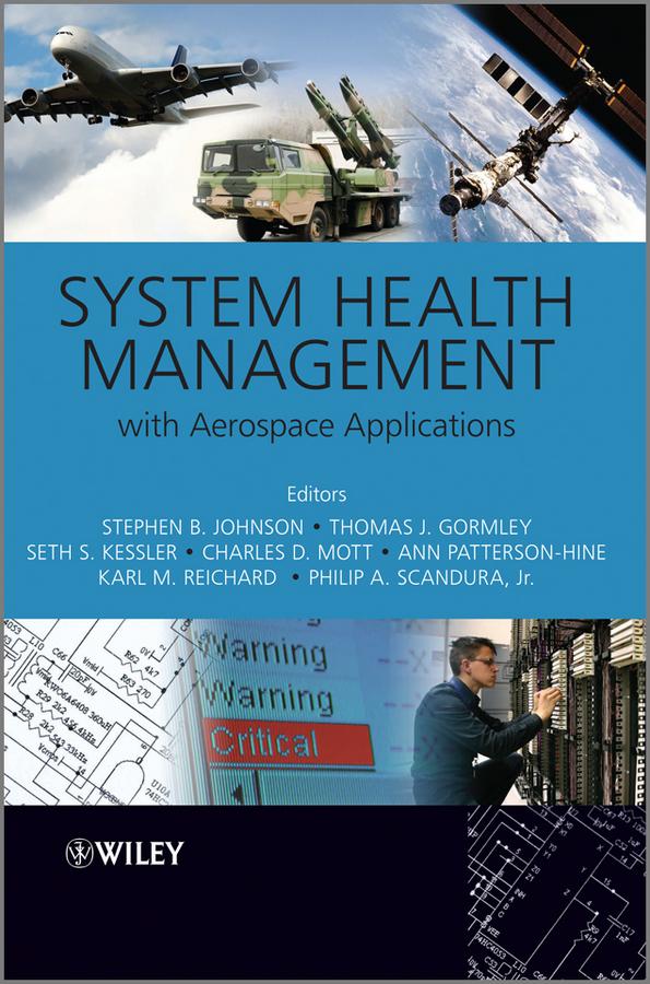 Thomas Gormley System Health Management. with Aerospace Applications цена в Москве и Питере
