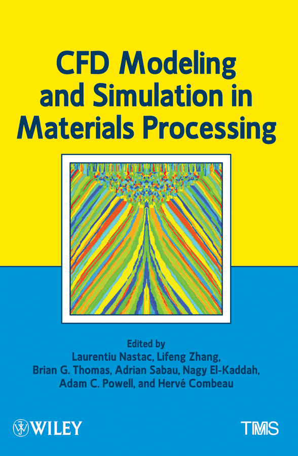 Lifeng Zhang CFD Modeling and Simulation in Materials Processing стоимость