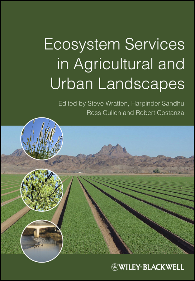 Robert Costanza Ecosystem Services in Agricultural and Urban Landscapes determination of deficiencies of urban public services