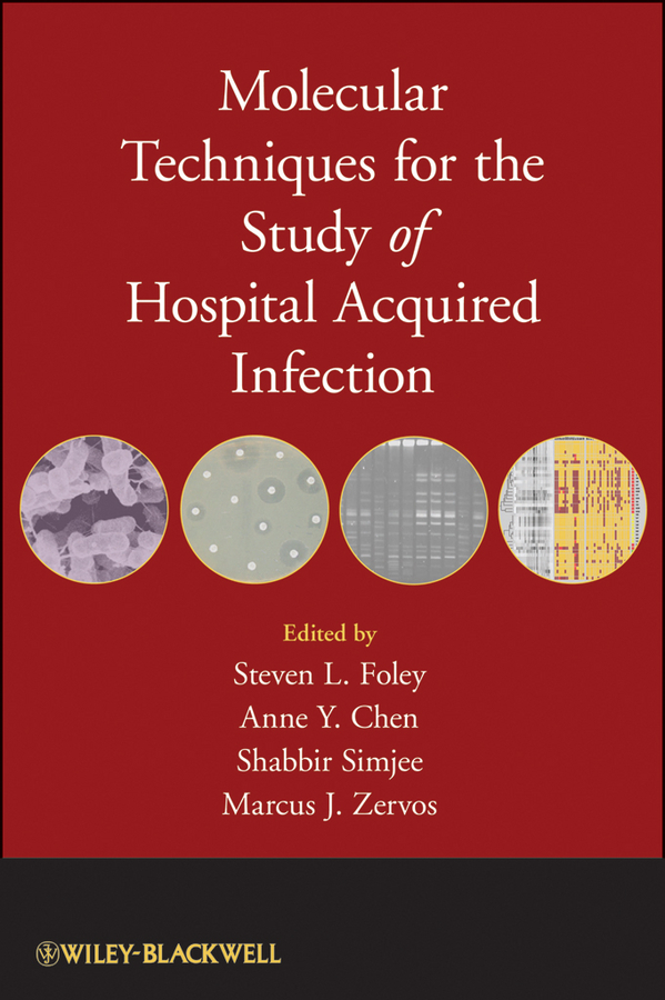 Shabbir Simjee Molecular Techniques for the Study of Hospital Acquired Infection