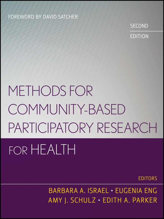 harper david qualitative research methods in mental health and psychotherapy a guide for students and practitioners Eugenia Eng Methods for Community-Based Participatory Research for Health