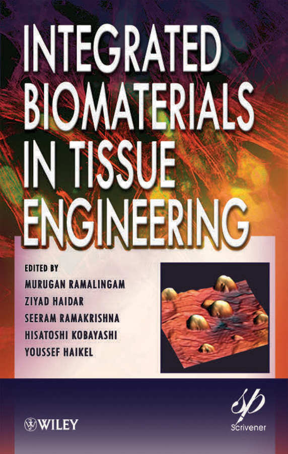 Murugan Ramalingam Integrated Biomaterials in Tissue Engineering