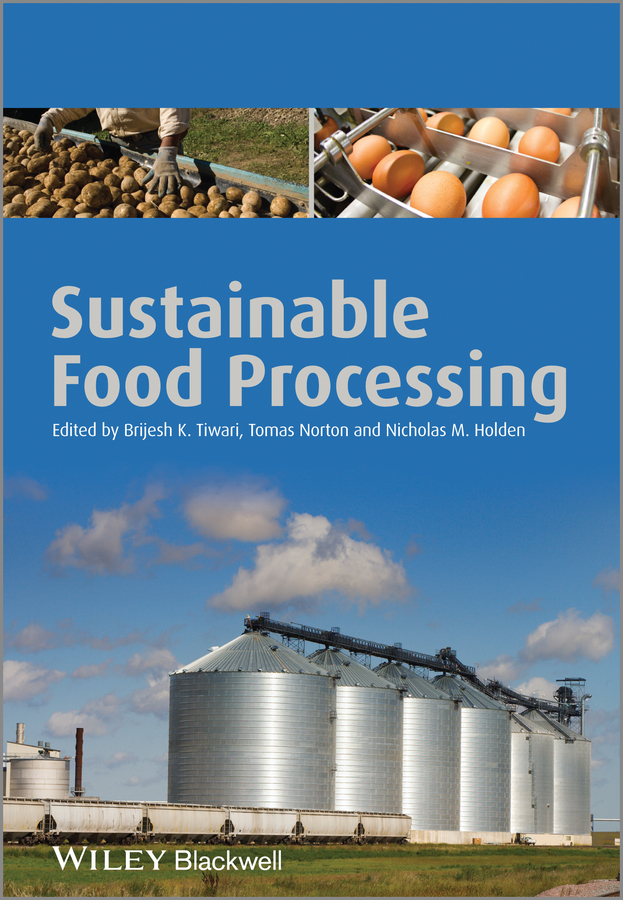 Tomas Norton Sustainable Food Processing stephanie clark food processing principles and applications