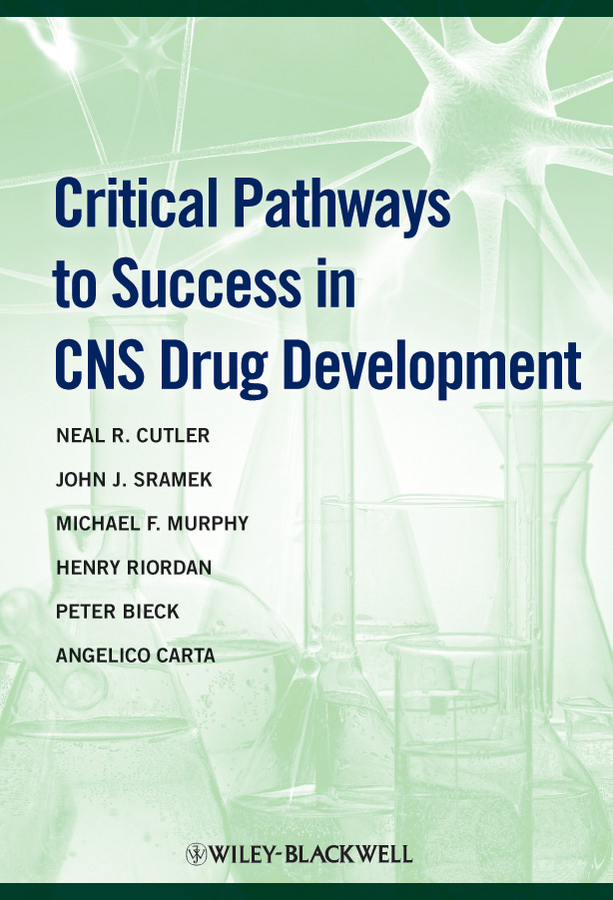 Henry Riordan Critical Pathways to Success in CNS Drug Development