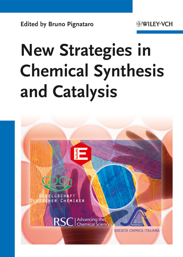 Bruno Pignataro New Strategies in Chemical Synthesis and Catalysis цена