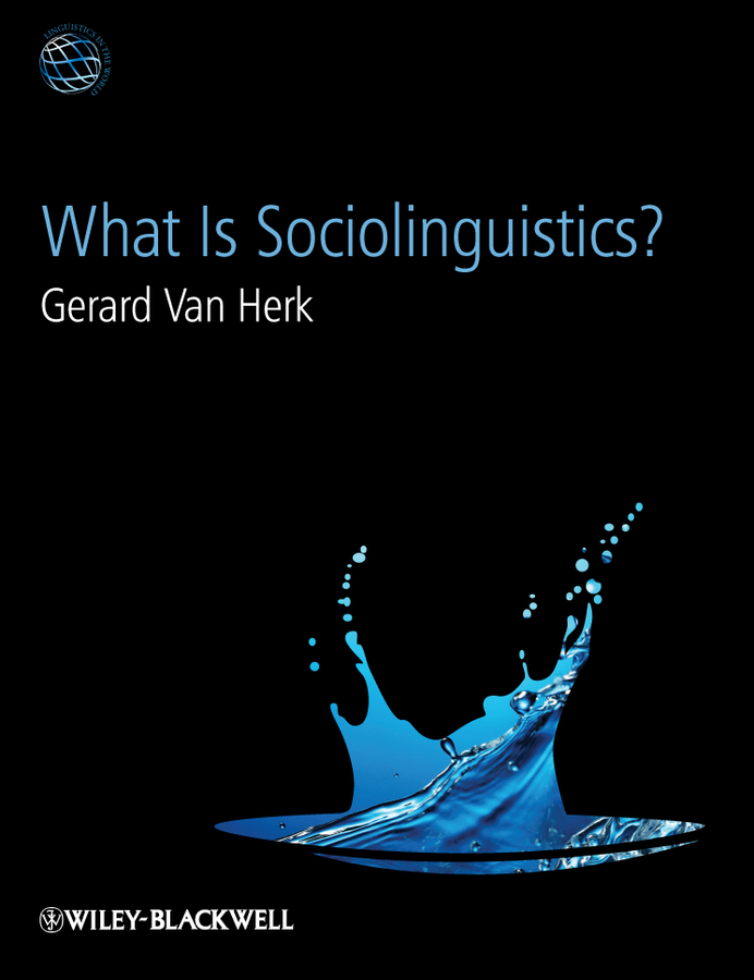 лучшая цена Gerard Herk Van What Is Sociolinguistics?