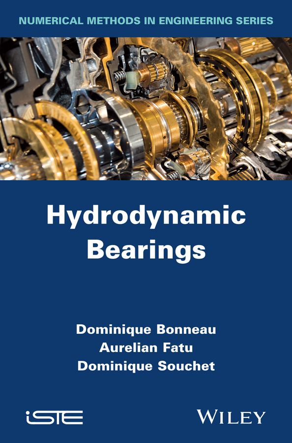 Dominique Bonneau Hydrodynamic Bearings above and beyond hamburg