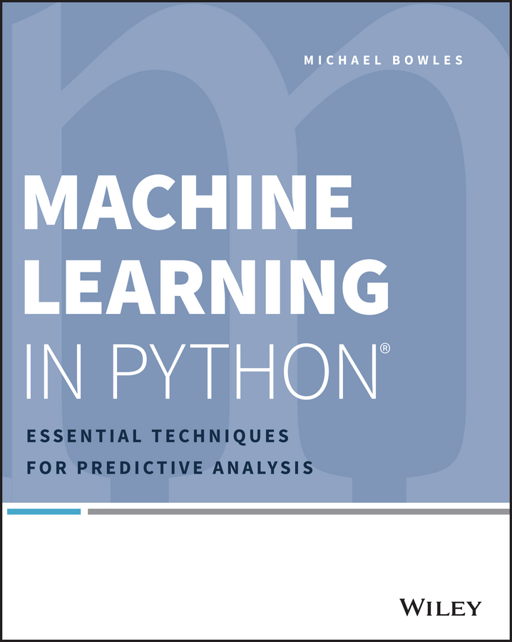 Фото - Michael Bowles Machine Learning in Python. Essential Techniques for Predictive Analysis рюкзак code code co073bwbyzk6