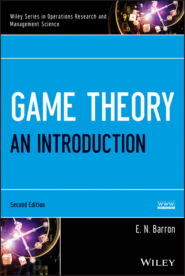 E. Barron N. Game Theory. An Introduction introduction to multi rational pig game theory a generalization of boxed pigs game