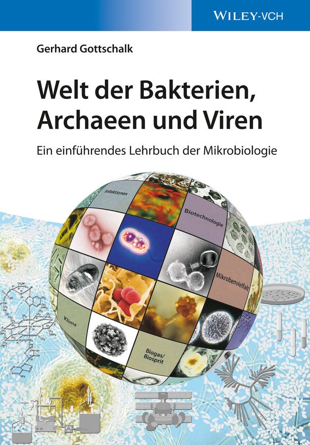 Gerhard Gottschalk Welt der Bakterien, Archaeen und Viren. Ein einführendes Lehrbuch der Mikrobiologie сковорода нева металл 3126w