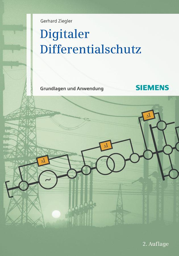 цена Gerhard Ziegler Digitaler Differentialschutz. Grundlagen und Anwendungen онлайн в 2017 году