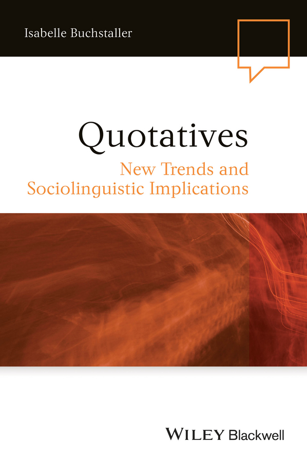 все цены на Isabelle Buchstaller Quotatives. New Trends and Sociolinguistic Implications онлайн