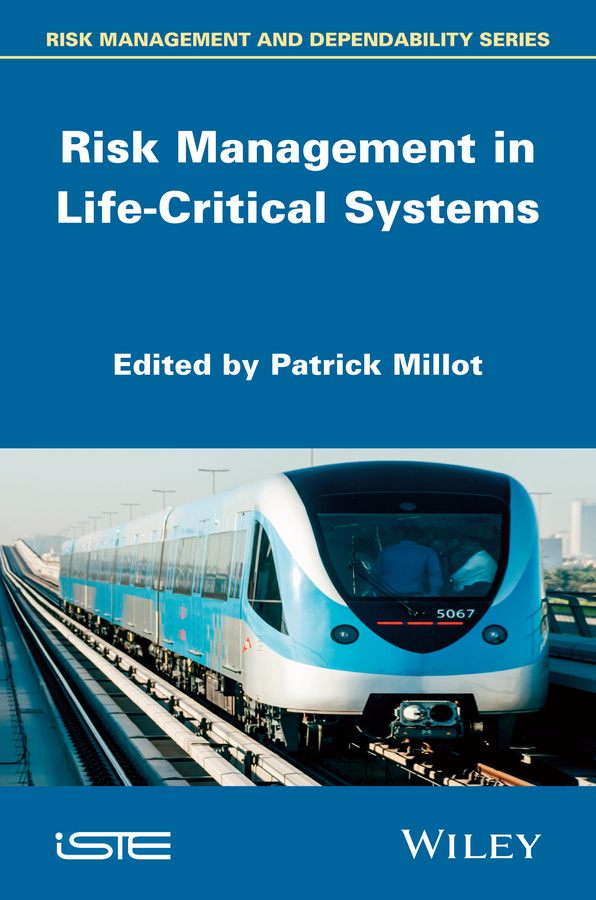 Patrick Millot Risk Management in Life Critical Systems college students and risk sexual behavior
