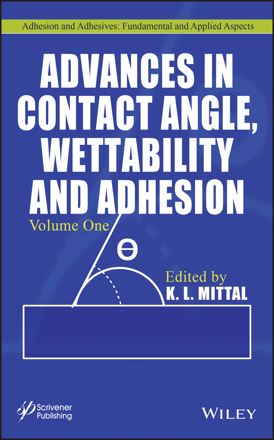 K. Mittal L. Advances in Contact Angle, Wettability and Adhesion, Volume One стоимость