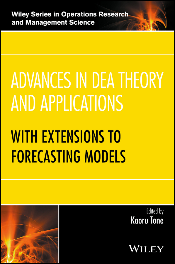 Kaoru Tone Advances in DEA Theory and Applications. With Extensions to Forecasting Models tenenbaum gershon case studies in applied psychophysiology neurofeedback and biofeedback treatments for advances in human performance