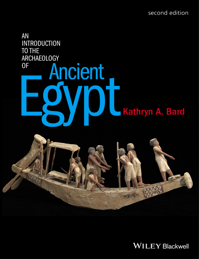 Kathryn Bard A. An Introduction to the Archaeology of Ancient Egypt цена