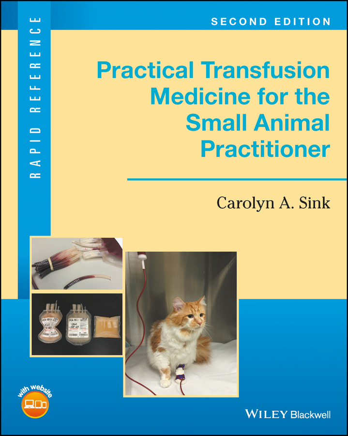 Carolyn Sink A. Practical Transfusion Medicine for the Small Animal Practitioner недорого