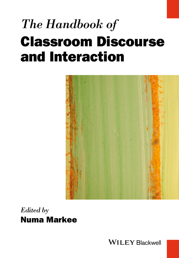 Numa Markee The Handbook of Classroom Discourse and Interaction