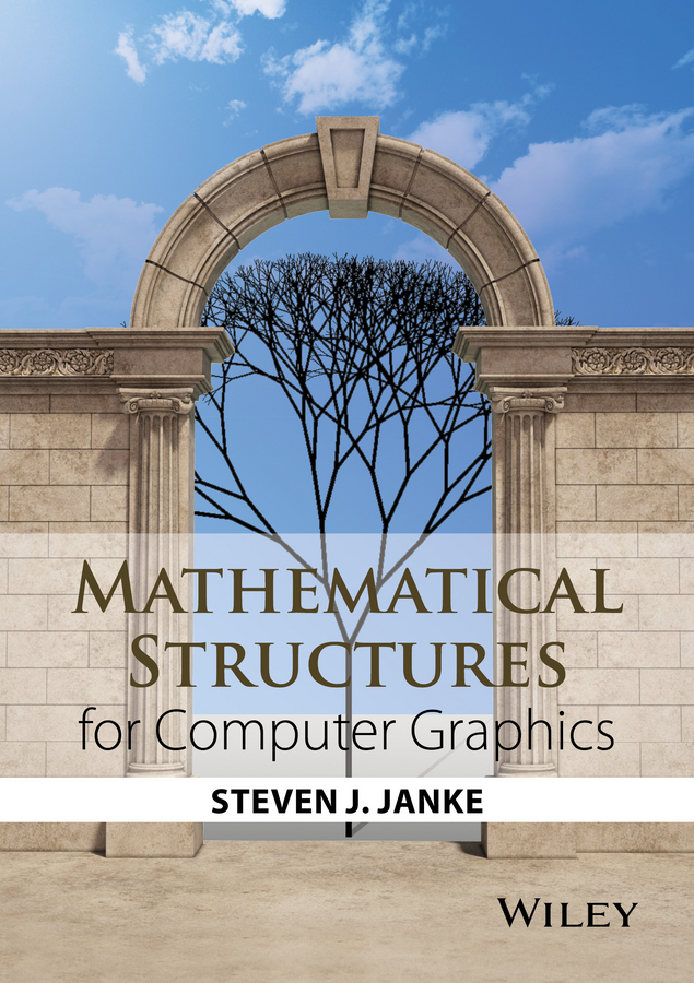 Фото - Steven Janke J. Mathematical Structures for Computer Graphics pierre audibert mathematics for informatics and computer science