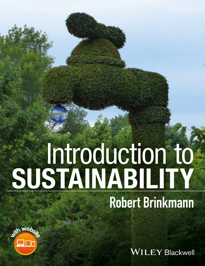 Robert Brinkmann Introduction to Sustainability rubén morawicki o handbook of sustainability for the food sciences