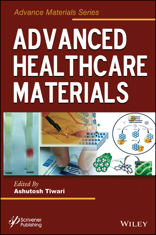 Ashutosh Tiwari Advanced Healthcare Materials цены