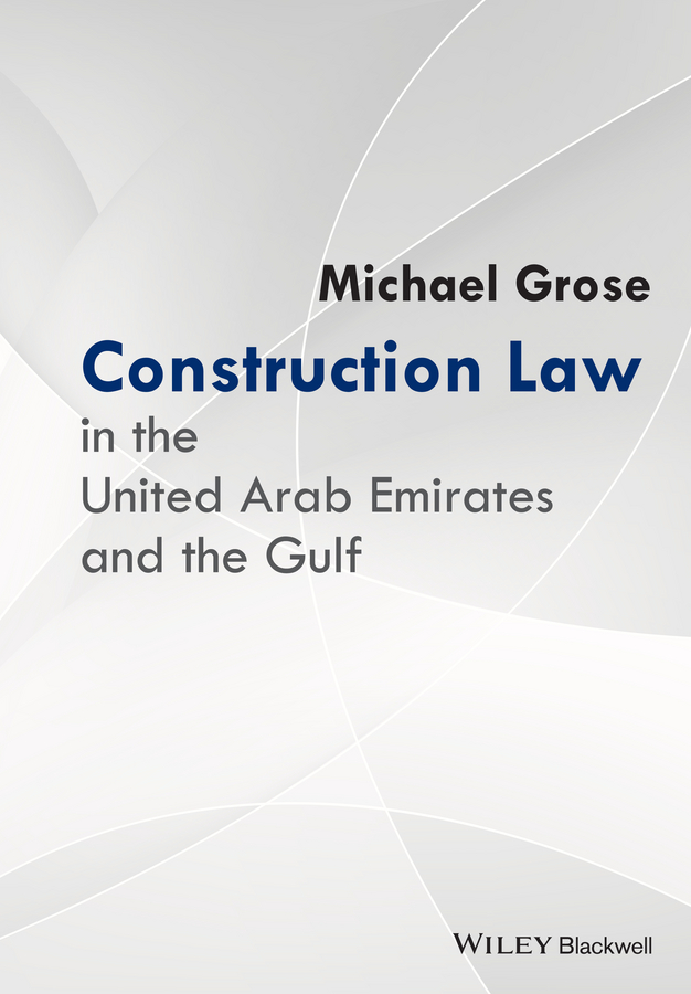 Michael Grose Construction Law in the United Arab Emirates and the Gulf c p cooper specimen of a catalogue of the books on foreign law