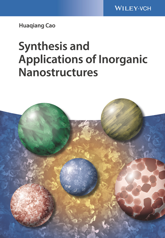 Huaqiang Cao Synthesis and Applications of Inorganic Nanostructures rattan tanu mimani inorganic hydrazine derivatives synthesis properties and applications