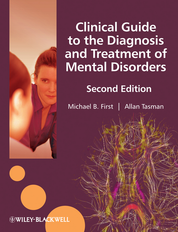 Allan Tasman Clinical Guide to the Diagnosis and Treatment of Mental Disorders strongylosis in donkeys diagnosis and treatment