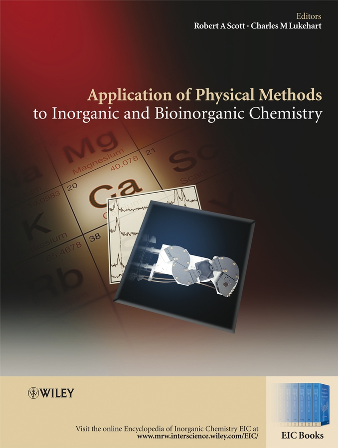 Robert Scott A. Applications of Physical Methods to Inorganic and Bioinorganic Chemistry enzo alessio bioinorganic medicinal chemistry isbn 9783527633111