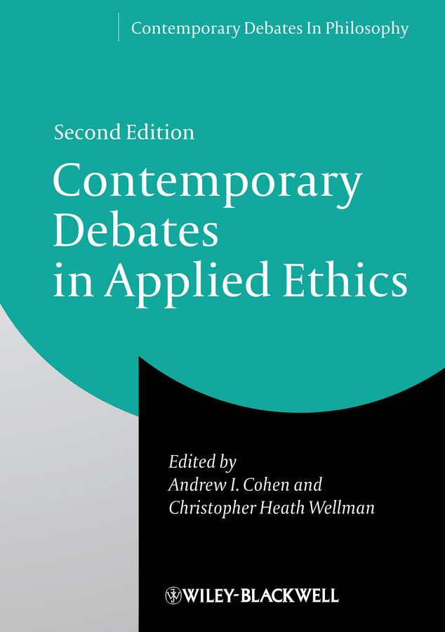 Christopher Wellman Heath Contemporary Debates in Applied Ethics