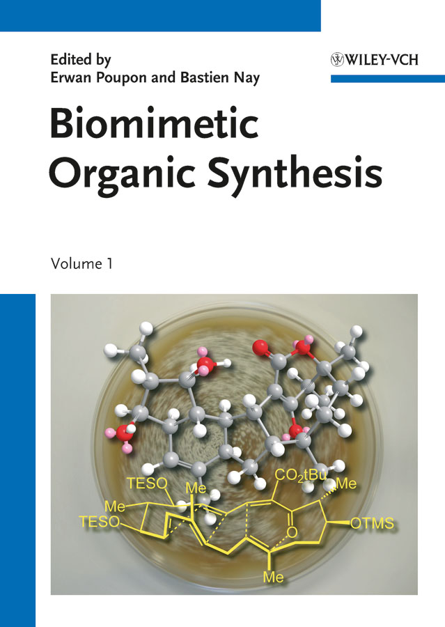 Erwan Poupon Biomimetic Organic Synthesis levy david the sol gel handbook synthesis characterization and applications 3 volume set