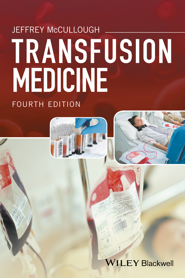 Jeffrey McCullough Transfusion Medicine trail of blood
